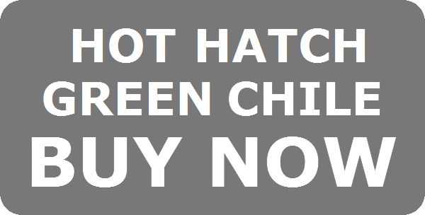 GRAY BUTTON HOT HATCH CHILE