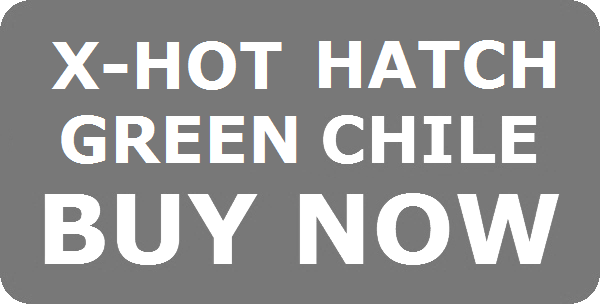 GRAY BUTTON X-HOT HATCH CHILE